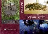 Eizo Sakata - Passivité active - Démarche de créations in-situ.