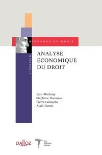 Ejan Mackaay et Stéphane Rousseau - Analyse économique du droit.