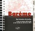 EJT - Barème des droits et émoluments des huissiers de justice - A jour du décret 2016-230 et de l'arrêté du 26 février 2016.