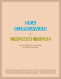 Eka Kurniawan - L'homme-tigre.