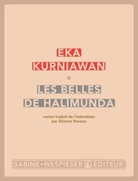 Eka Kurniawan - Les belles de Halimunda.