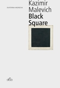 Ekaterian Andreeva - Kazimir Malevich - Black Square.
