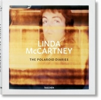 Books téléchargeur gratuitement Linda McCartney  - The Polaroids diaries (French Edition)