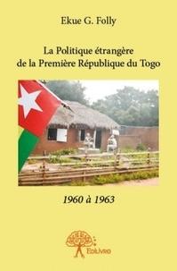 Deedr.fr La politique étrangère de la première République du Togo, 1960-1963 Image