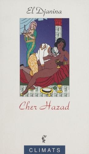 Contes à la sultane Tome 1 Cher Hazad