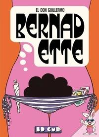 El Don Guillermo - Bernadette.