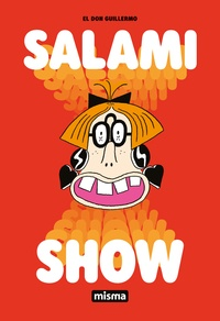 El Don Guillermo - Salami Show.