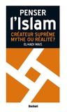 El-Hadi Mais - Créateur suprême, mythe ou réalité ?.