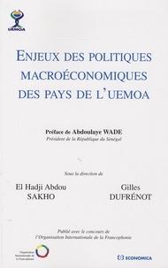 El-Hadji Abdou Sakho et Gilles Dufrénot - Enjeux des politiques macroéconomiques des pays de l'UEMOA.