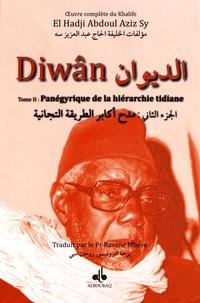 El Hadji Abdoul Aziz Sy - Diwân - Tome 2, Panégyrique de la hiérarchie tidiane.
