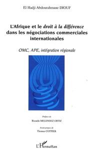 Accentsonline.fr L'Afrique et le droit à la différence dans les négociations commerciales internationales - OMC, APE, intégration régionale Image