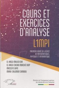 Cours et exercices d'analyse L1MPI- Première année de licence de mathématiques, physique et informatique - El Hadji Malick Dia |