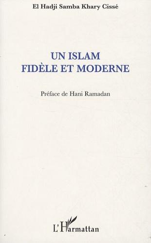 El Hadji Samba Khary Cissé - Un islam fidèle et moderne.