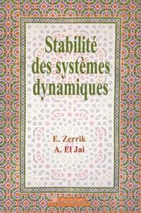 El Hassan Zerrik et Abdelhaq El Jaï - Stabilité des systèmes dynamiques.