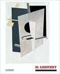 Oliva Mar Rubio - El Lissitzky: The Experience of Totality.