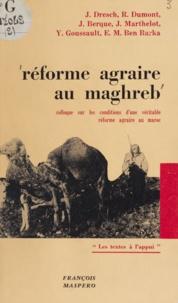 El Mehdi Ben Barka et Jacques Berque - Réforme agraire au Maghreb - Séminaire sur les conditions d'une véritable réforme agraire au Maroc.