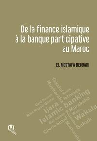 El Mostafa Beddari - De la finance islamique à la la banque participative au Maroc.