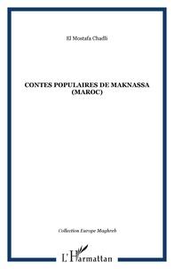 El-Mostafa Chadli - Contes populaires de Maknassa (Maroc).