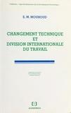 El Mouhoub Mouhoud - Changement technique et division internationale du travail.