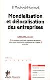 El Mouhoub Mouhoud - Mondialisation et délocalisation des entreprises.