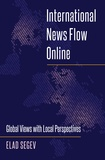 Elad Segev - International News Flow Online - Global Views with Local Perspectives.