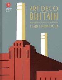 Elain Harwood - Art deco britain.