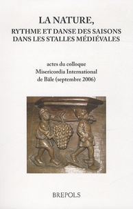 La nature, rythme et danse des saisons dans les stalles médiévales - Elaine-C Block |