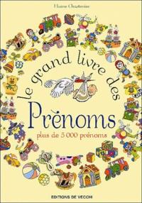 Elaine Chastenier - Le grand livre des prénoms.