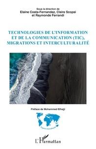 Elaine Costa-Fernandez et Claire Scopsi - Technologies de l'information et de la communication (TIC), migrations et interculturalité.