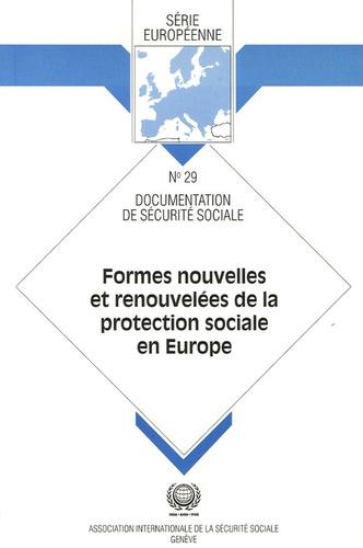 Elaine Fultz et Peter Whiteford - Formes nouvelles et renouvelées de la protection sociale en Europe.