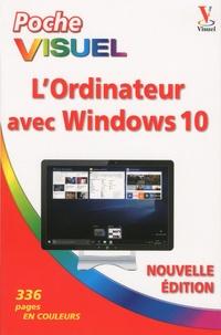 Elaine J. Marmel - L'ordinateur avec Windows 10.