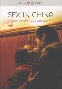 Elaine Jeffreys et Yu Haiqing - Sex in China.