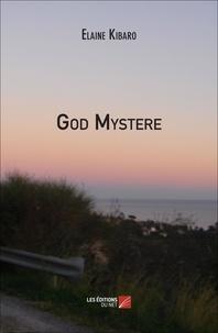 Elaine Kibaro - God Mystère.