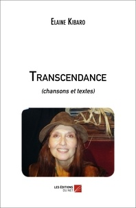 Elaine Kibaro - Transcendance - (chansons et textes).
