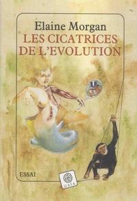 Elaine Morgan - Les cicatrices de l'évolution.