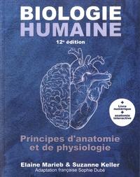 Elaine N. Marieb et Suzanne Keller - Biologie humaine - Principes d'anatomie et de physiologie.