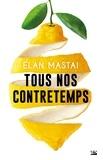 Elan Mastai - Tous nos contretemps.