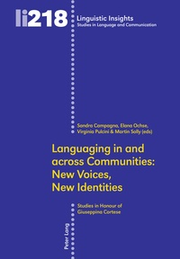 Elana Ochse et Martin Solly - Languaging in and across Communities: New Voices, New Identities - Studies in Honour of Giuseppina Cortese.