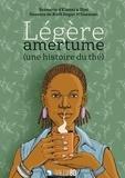 Elanni et  Djaï - Légère amertume - Une histoire du thé.