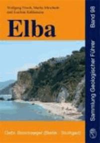 Elba - Geologie, Struktur, Exkursionen und Natur.
