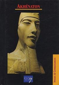 Elcy - Akhenaton.