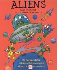 Elcy - Aliens - Carnet de jeux et d'activités manuelles.