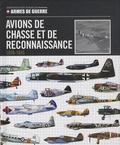 Elcy - Avions de chasse et de reconnaissance 1939-1945.