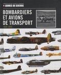 Elcy - Bombardiers et avions de transport - 1939-1945.