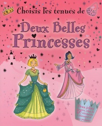 Elcy - Choisis les tenues de Deux Belles Princesses.