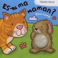 Elcy - Es-tu ma maman ?  : Petit Lapin.