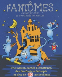 Elcy - Fantômes - Carnet de jeux et d'activités manuelles.