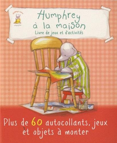 Elcy - Humphrey à la maison - Livre de jeux et d'activités.