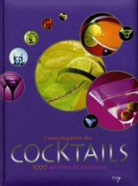 Lencyclopédie des cocktails - 1000 recettes de cocktails.pdf