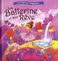 Elcy - La Ballerine et son Rêve.